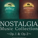 NOSTALGIA Music Collection ~Op.1 & Op.2~(CD)