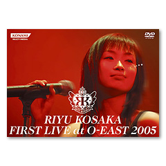 RIYU KOSAKA FIRST LIVE at O-East 2005(CD+DVD)