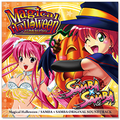 MAGICAL HALLOWEEN & SAMBA×SAMBA ORIGINAL SOUNDTRACK (CD)