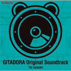 GITADORA Original Soundtrack 1st season(CD)
