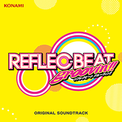 REFLEC BEAT groovin'!!+colette ORIGINAL SOUNDTRACK(CD)