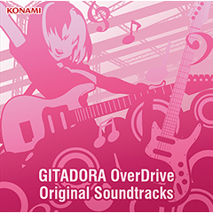 GITADORA OverDrive Original Soundtracks(CD+DVD)