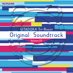 GITADORA Tri-Boost Original Soundtrack Volume.02